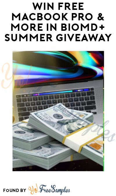 Win FREE MacBook Pro & More in BioMD+ Summer Giveaway (Ages 21 & Older Only) - Yo! Free Samples