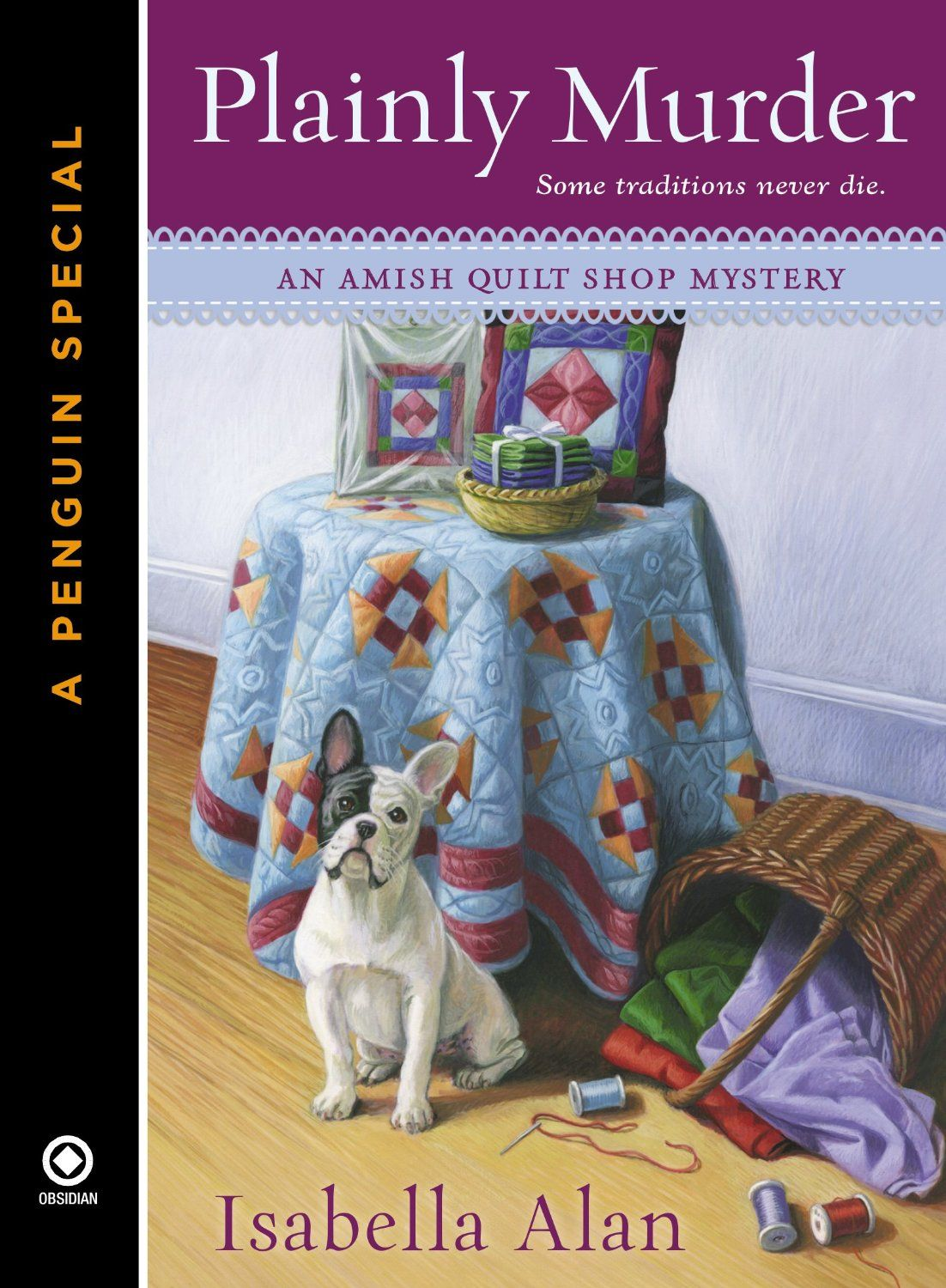 Plainly Murder (An Amish Quilt Shop Mystery) by Isabella Alan. Angela Braddock has come to Rolling Brook to lend a hand at her Aunt Eleanor's traditional Amish quilt shop. But when Eleanor's quilting circle mourns the loss of their oldest member, Evelyn, they make a startling discovery about a tragic event in Evelyn's past.
