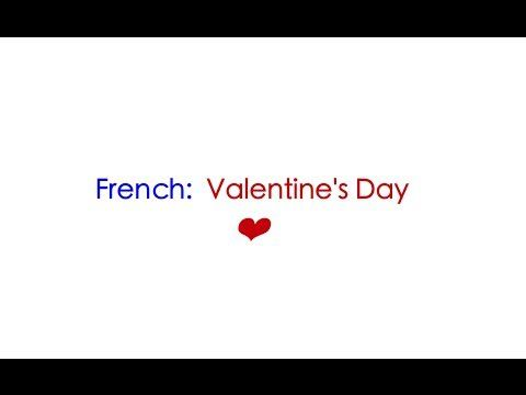 How To Say Happy Valentine S Day In French And How To Exactly