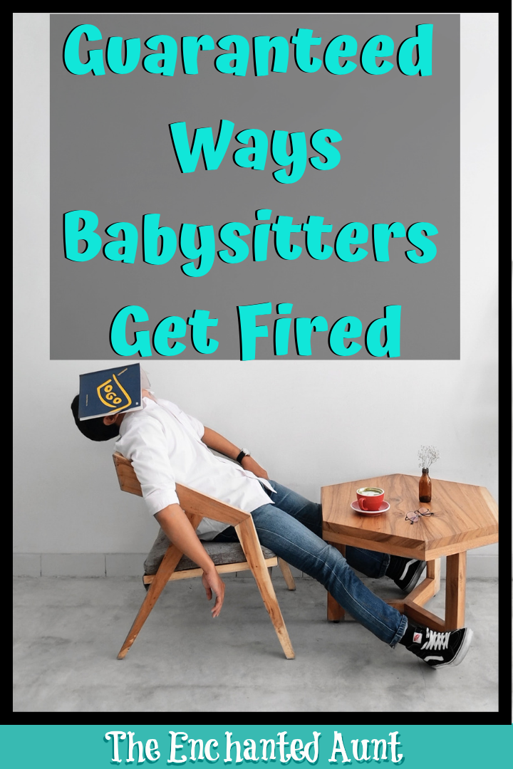reasons you may be fired from your job as a babysitter