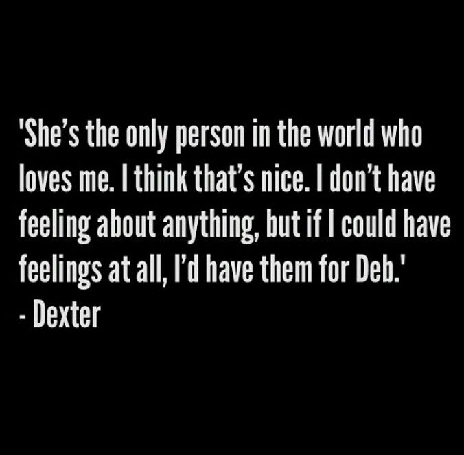 Pin By Psycho Unicorn On Moosa Quotes Dexter Quotes Dexter Morgan Quotes Dexter Morgan