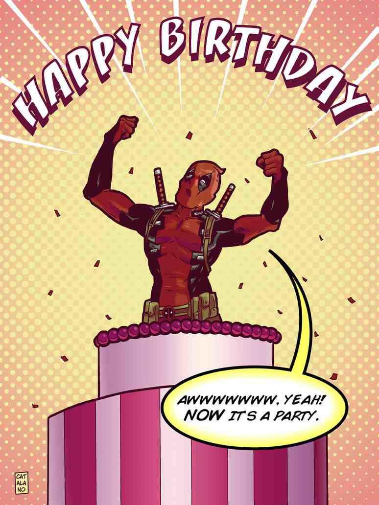 X Men Birthday Cards ~ Deadpool happy birthday quot a w yeah now it s party marvel pinterest