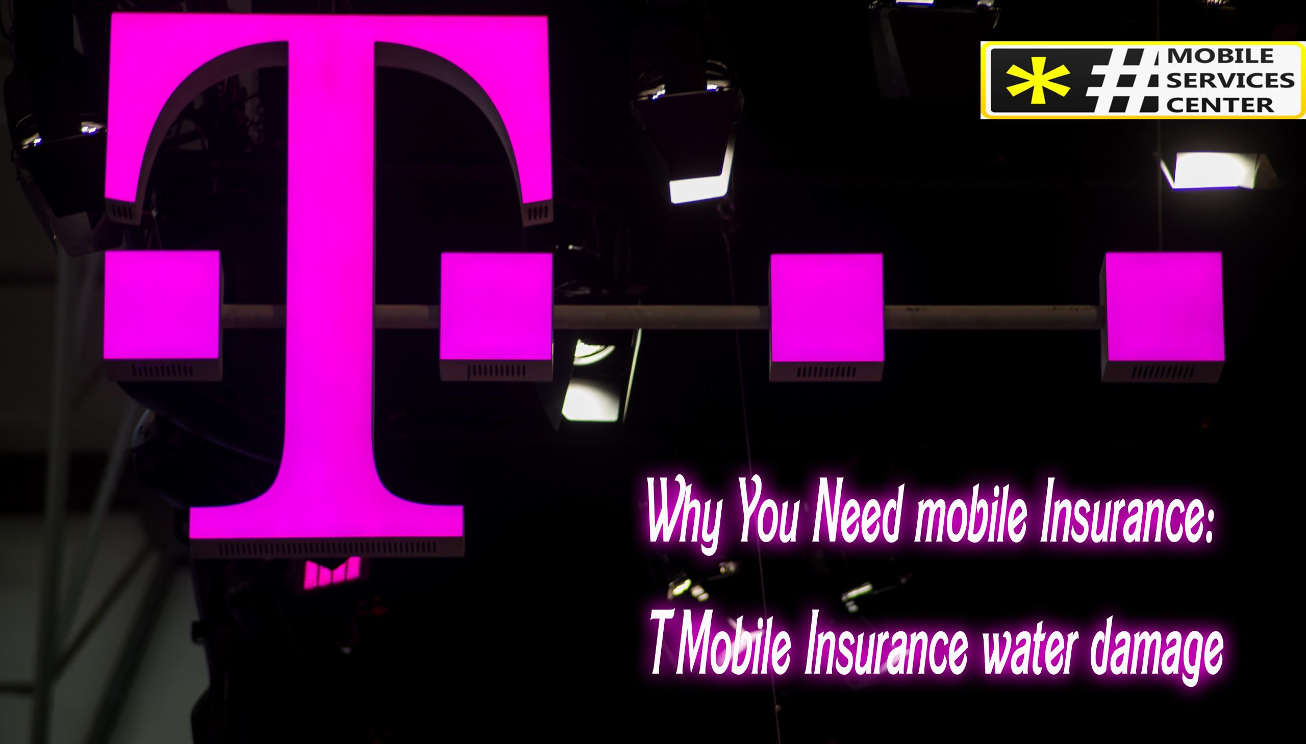 Why You Need Mobile Insurance T Mobile Water Damage Insurance Water Damage Mobile