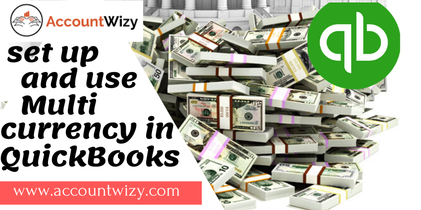 Set up and Use Multiple Currency in Quickbooks in 2020 ...