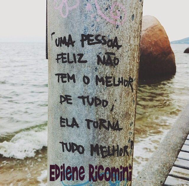 Frases personalizadas, Edilene Ricomini