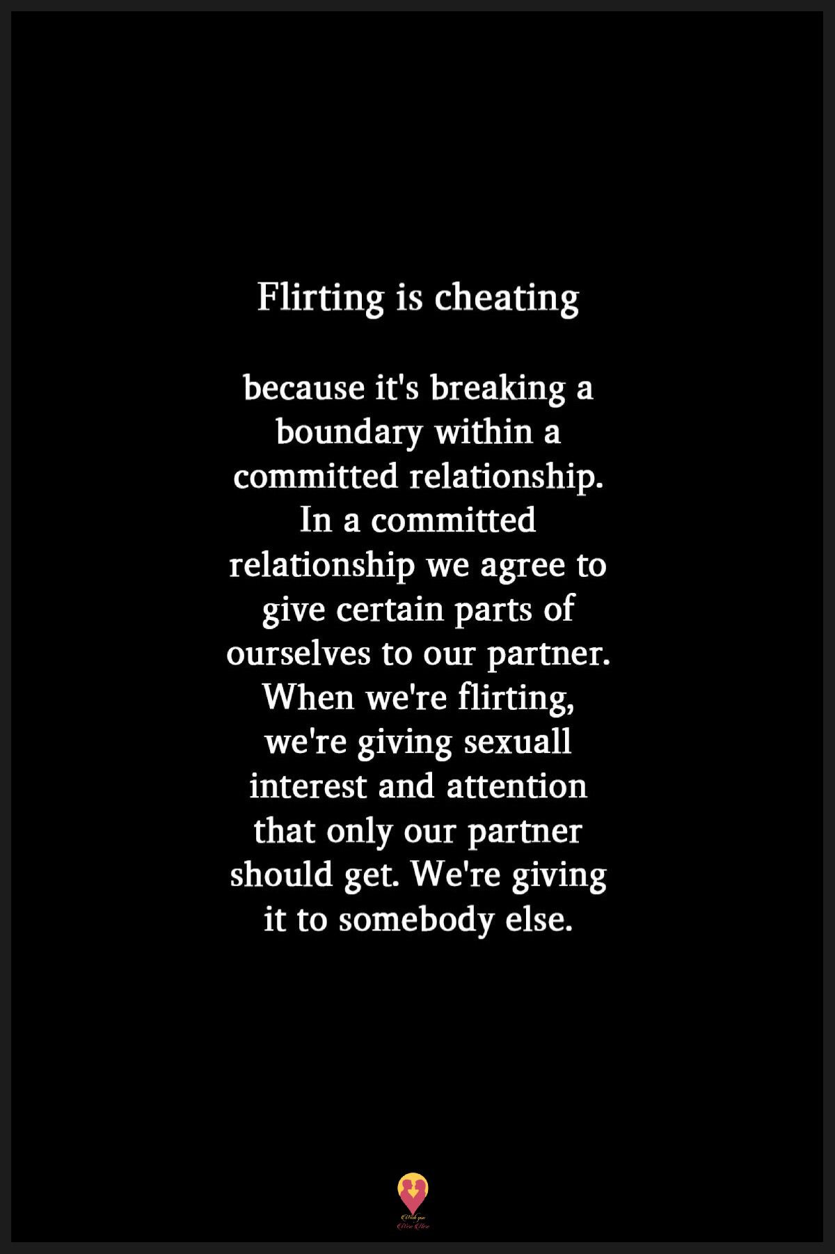 flirting vs cheating committed relationship quotes free printable images
