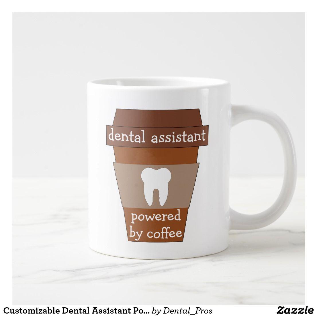 Customizable Dental Assistant Powered By Coffee Giant Coffee Mug | Zazzle.com #mugdisplay