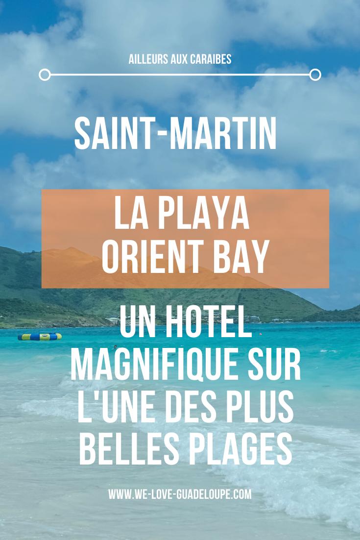 Une nuit à l'hôtel La Playa Orient Bay, situé sur l'une