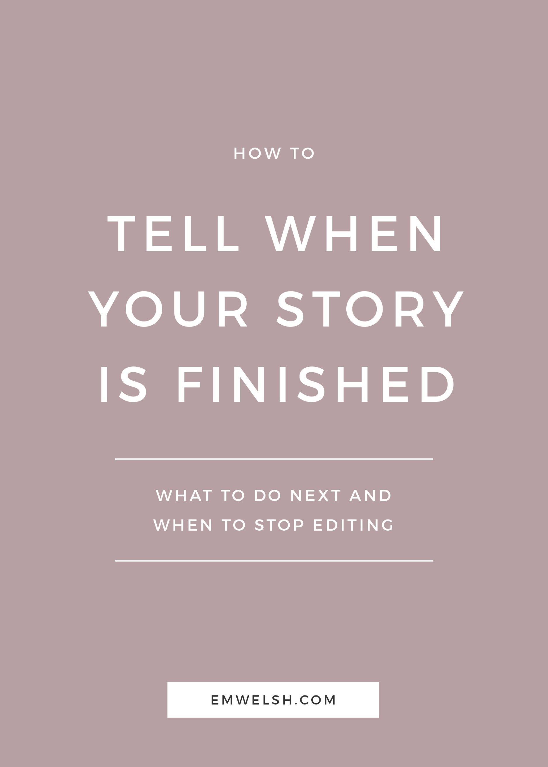 How To Tell When Your Story Is Finished