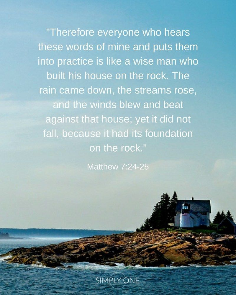Matthew 7-24-25 | Simply One in Marriage. | Matter quotes, Word of faith,  Bible quotes for women