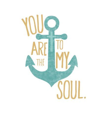 Download You are the anchor for my soul - You won't let go | Bible ...
