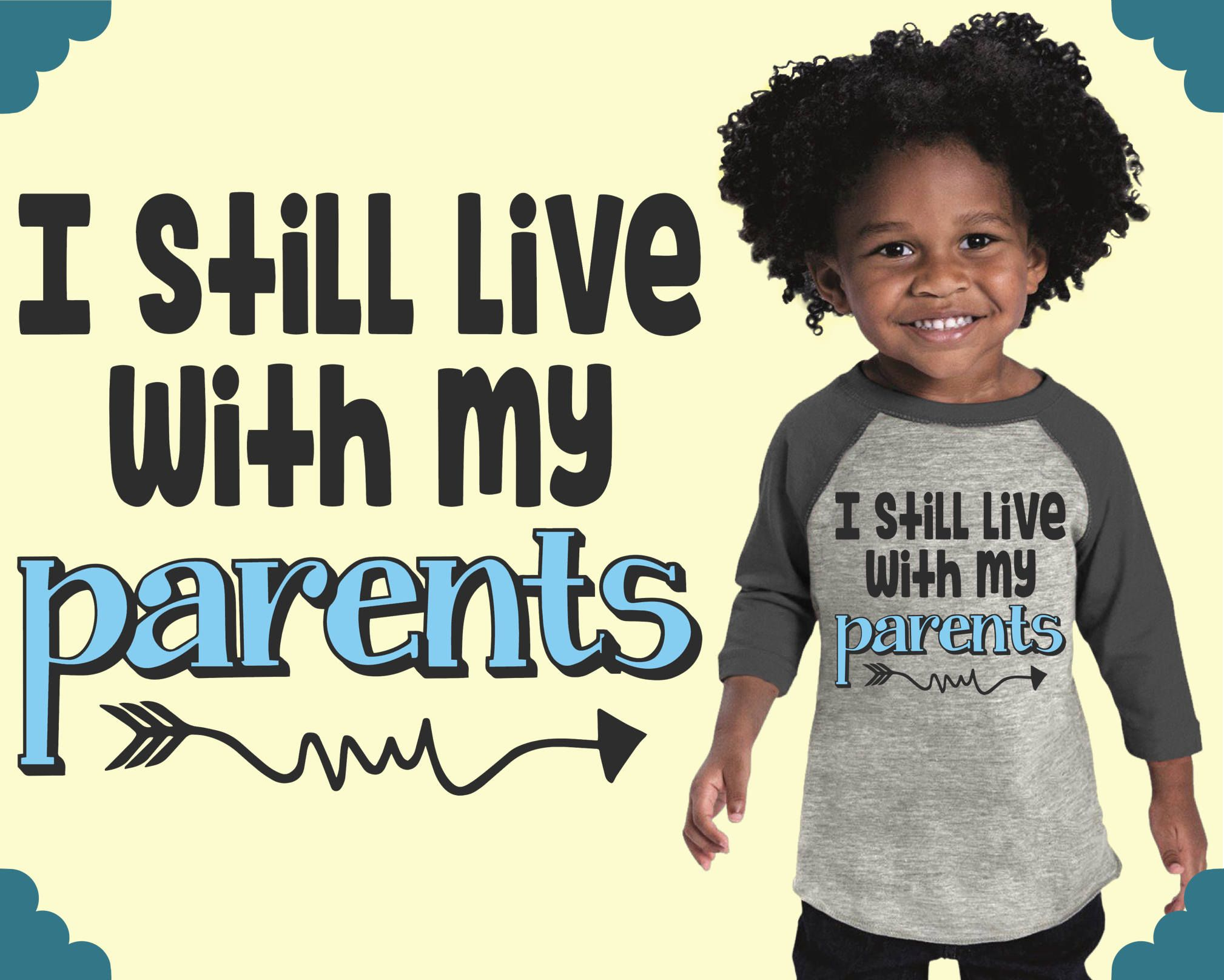 I still live with my parents boy clothes personalized baby i still live with my parents boy clothes personalized baby custom baby gift custom baby clothes kids tshirt teal blvd negle Gallery