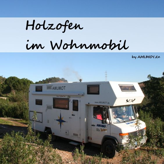 holzofen im amumot truck heizen ohne gas im wohnmobil kleine holz fen holzofen und wohnmobil. Black Bedroom Furniture Sets. Home Design Ideas