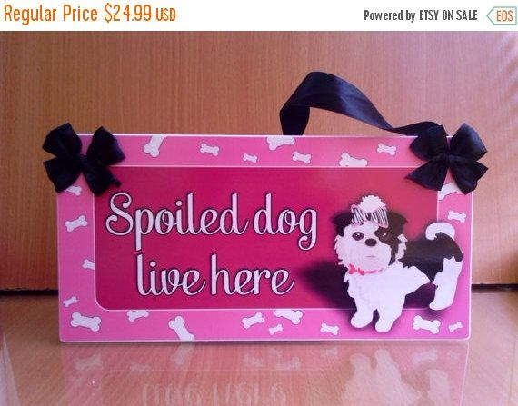 Spoiled Dog Lives Here Personalized Sign Cute Shih Tzu Dog Pet