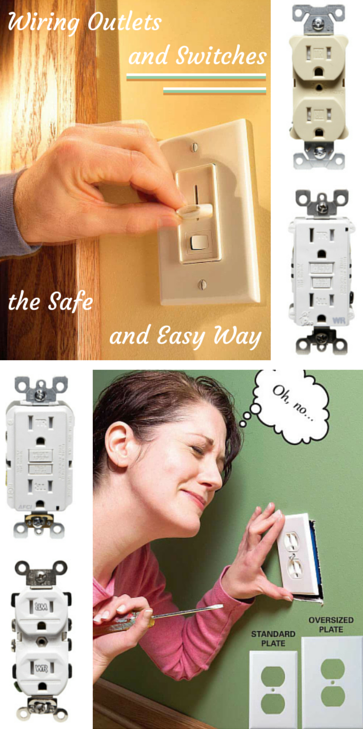 wiring outlets and switches the safe and easy way - play it smart and stay safe when wiring outlets and switches