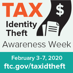Tax Identity Theft Awareness Week Is Coming Ftc Consumer Information In 2020 Identity Theft Awareness Financial Help