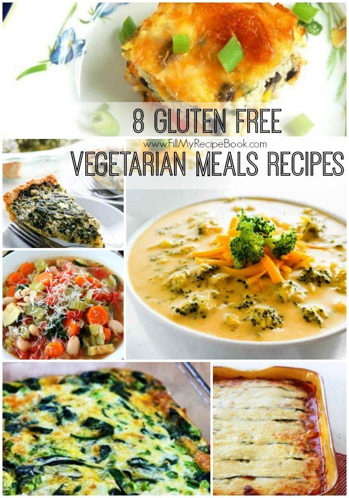 8 Gluten Free Vegetarian Meals Recipes Fill My Recipe Book