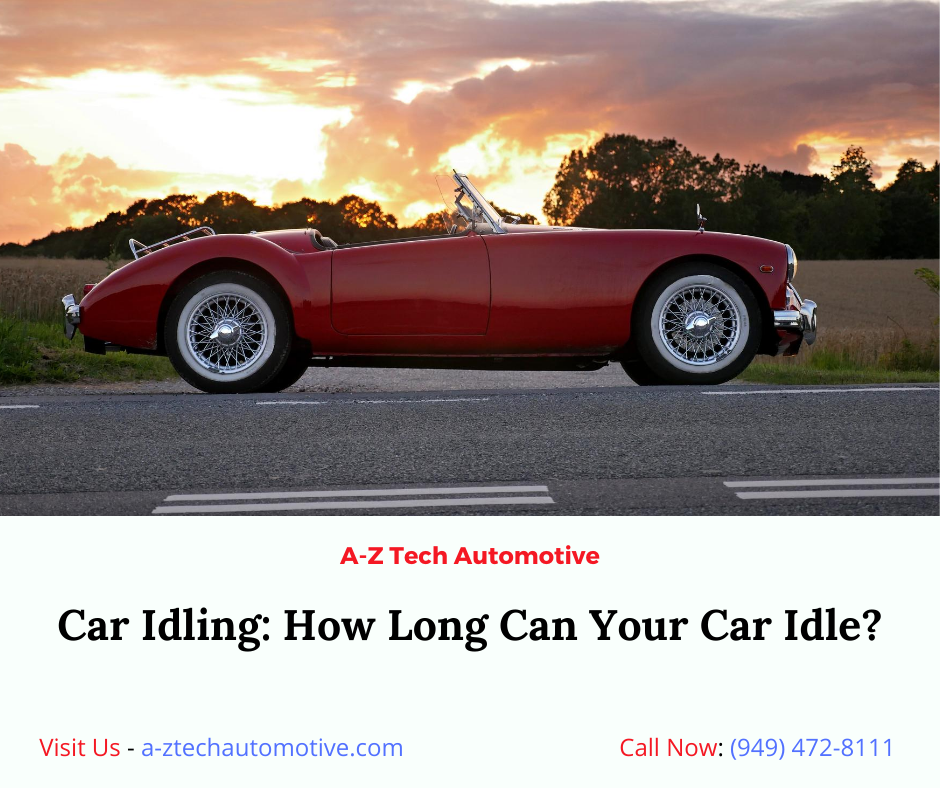 Car Idling How Long Can Your Car Idle In 2020 Auto Repair Shop Car Care Car