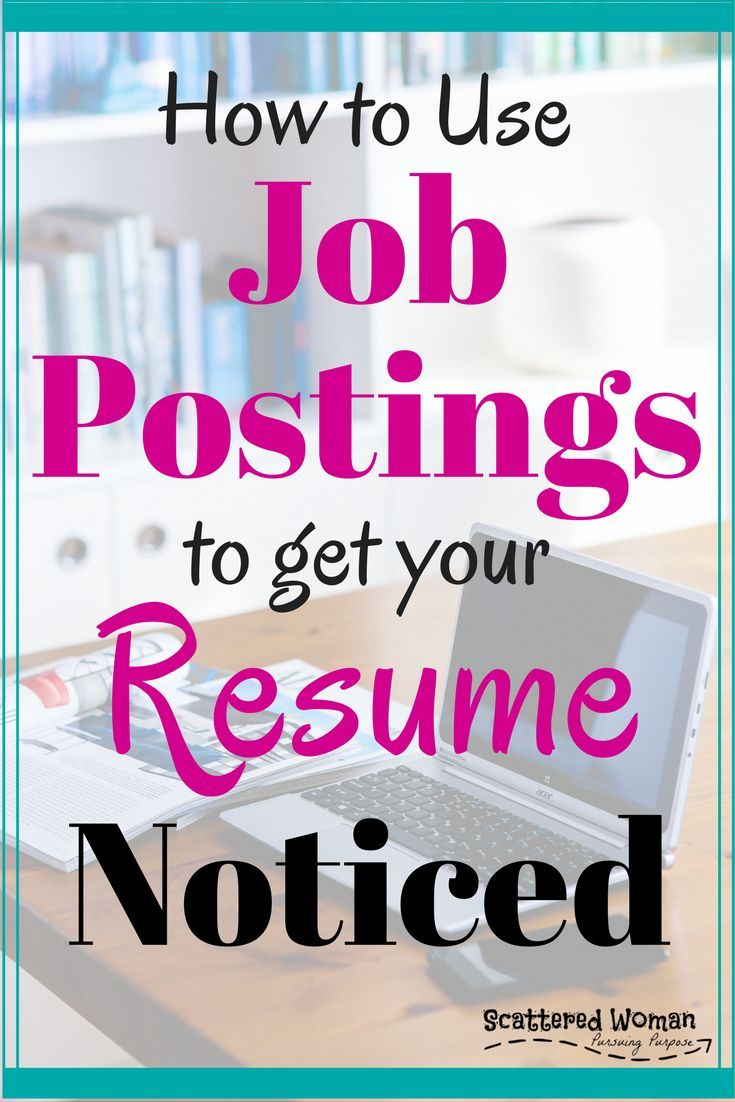 How to use job postings to get your resume noticed job