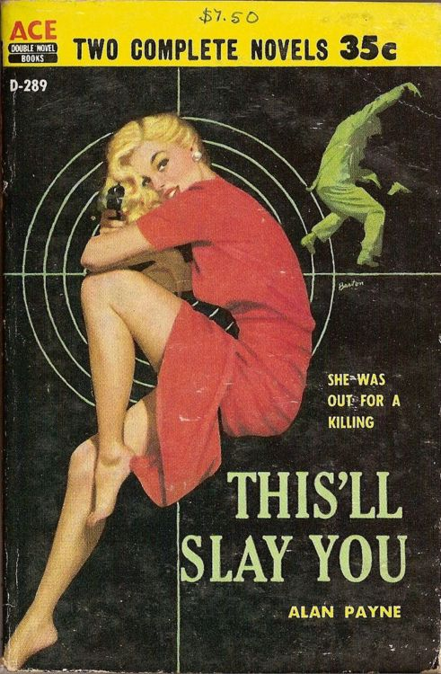 THIS'LL SLAY YOU--She was out for a killing! | Ace books, Pulp ...