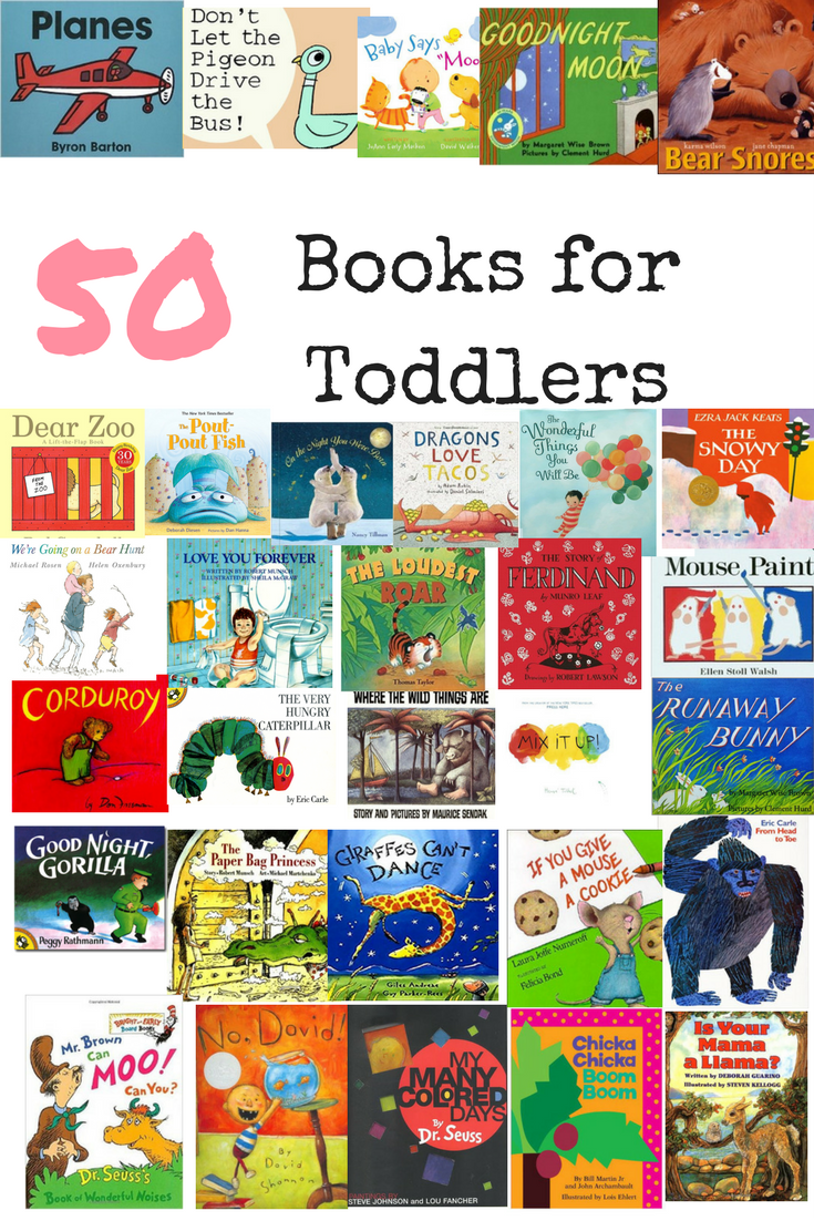 50 Books For Toddlers Toddler Books Best Toddler Books Classic Childrens Books