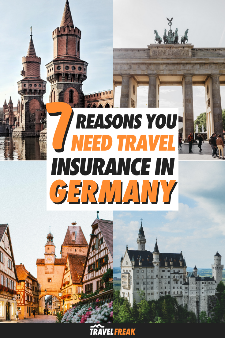 7 Reasons You Need Travel Insurance In Germany In 2020 Europe