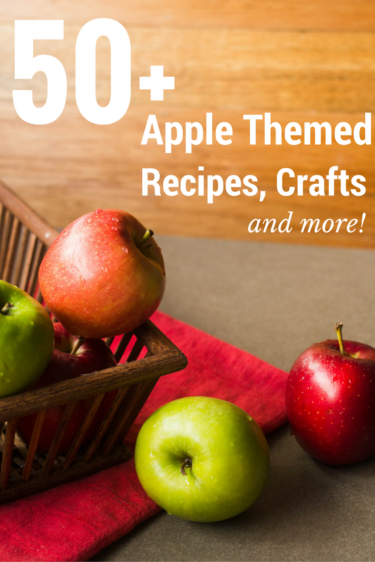 50+ Apple Themed Recipes,Crafts and More SoFabSeasons