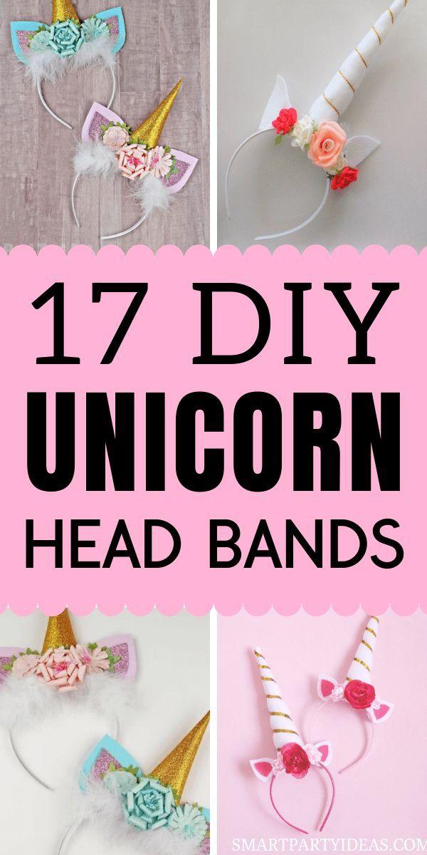 17 Gorgeous Diy Unicorn Party Headbands Smart Party Ideas Diy Unicorn Headband Unicorn Themed Birthday Party Diy Unicorn Party
