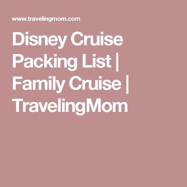 Disney Cruise Packing List | Family Cruise | TravelingMom