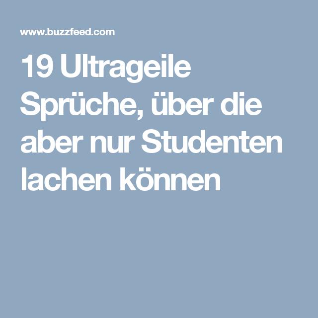 19 Ultrageile Sprüche, über Die Aber Nur Studenten Lachen Können