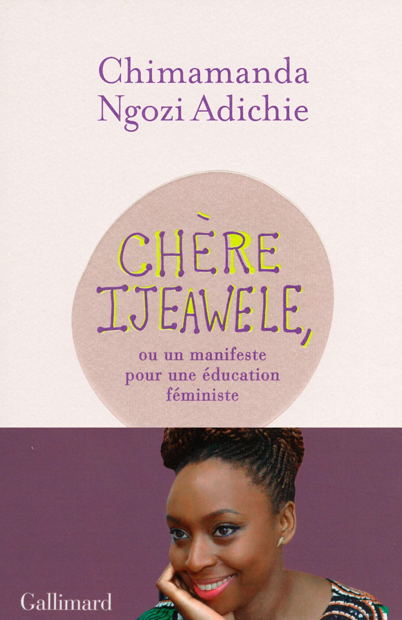 Comment Enseigner L Egalite Des Sexes Aux Enfants Chatelaine Chimamanda Ngozi Adichie Good Books Book Lists