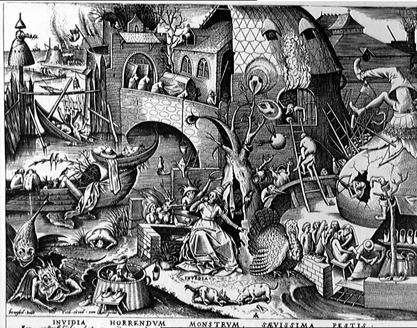 Envy  by Pieter Bruegel the Elder, c.1558. Engraving published by Hieronymus Cock. Bibliothèque Royale, Cabinet Estampes, Brüssel The Seven Deadly Sins or the Seven Vices