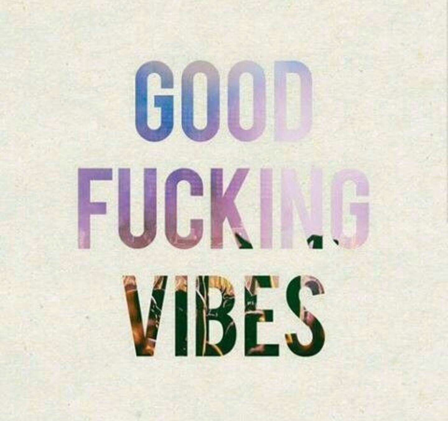 Good vibes every day!! <3