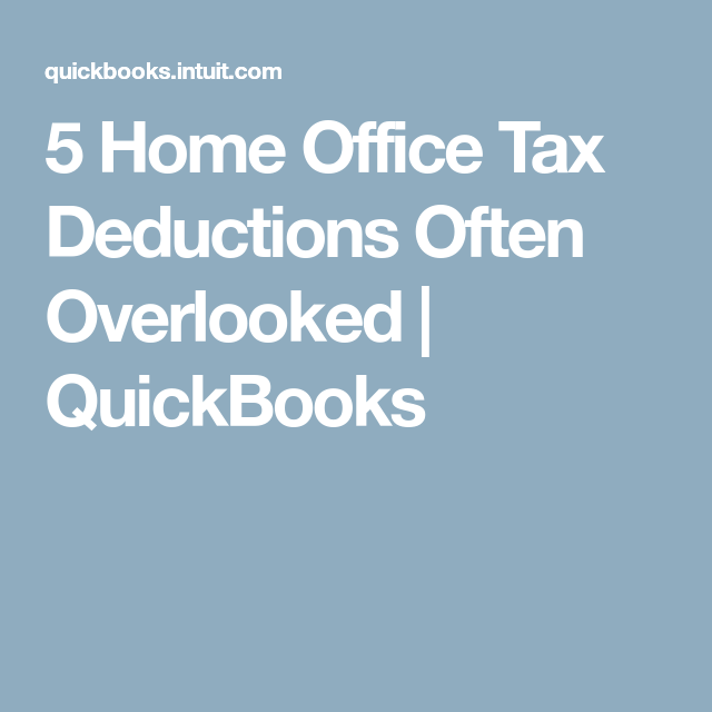 5 Home-Office Tax Deductions You May Have Overlooked