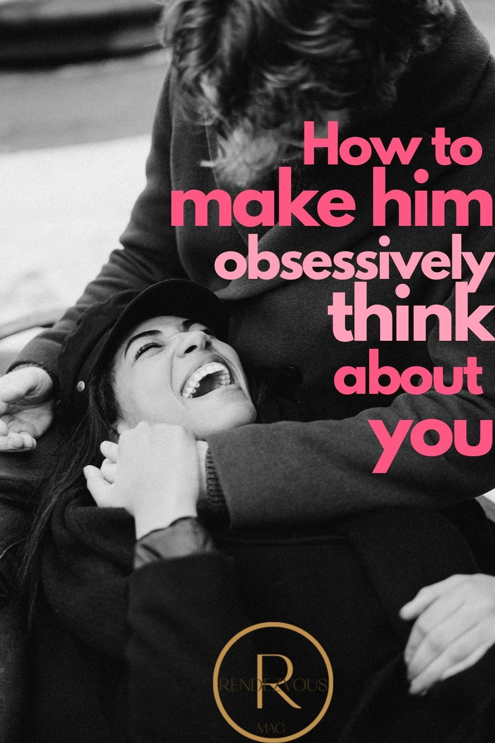How to make him miss you have him crave you in 7 steps