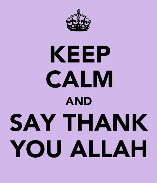 Thank You Allah For Everything Quotes: Alhamdulillah, Thank You Allah!
