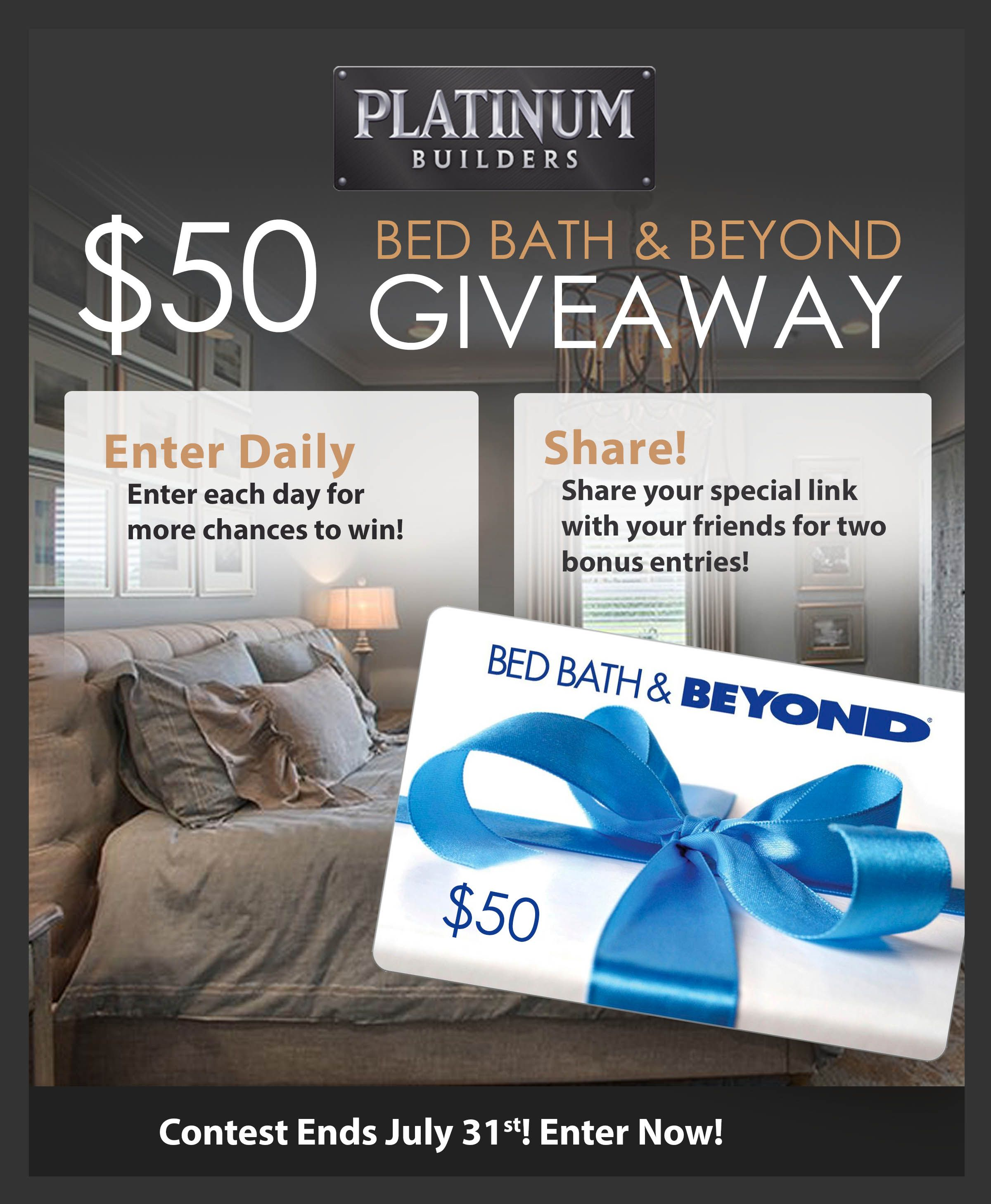 Win a 50 Bed Bath & Beyond Gift Card from Platinum Home
