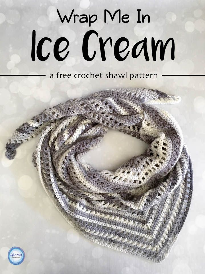 Wrap Me In Ice Cream Shawl Left In Knots Pinterest Easy