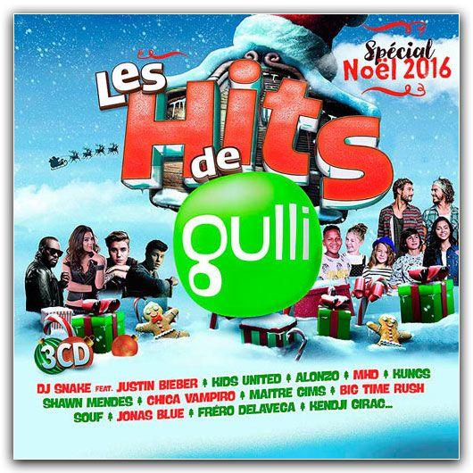 Les Hits de Gulli Special Noel 2016 (2016)