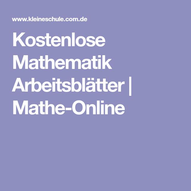 Kostenlose Mathematik Arbeitsblätter | Mathe-Online | Mathematik ...