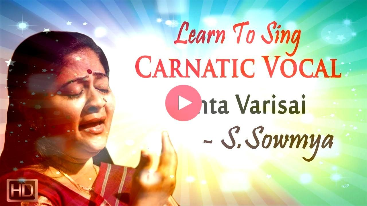 to  Janta Varisai  Beginners Basic Lesson  S SowmyaLearn to  Janta Varisai  Beginners Basic Lesson  S Sowmya Breath control exercises for singing there are no quick fixes...