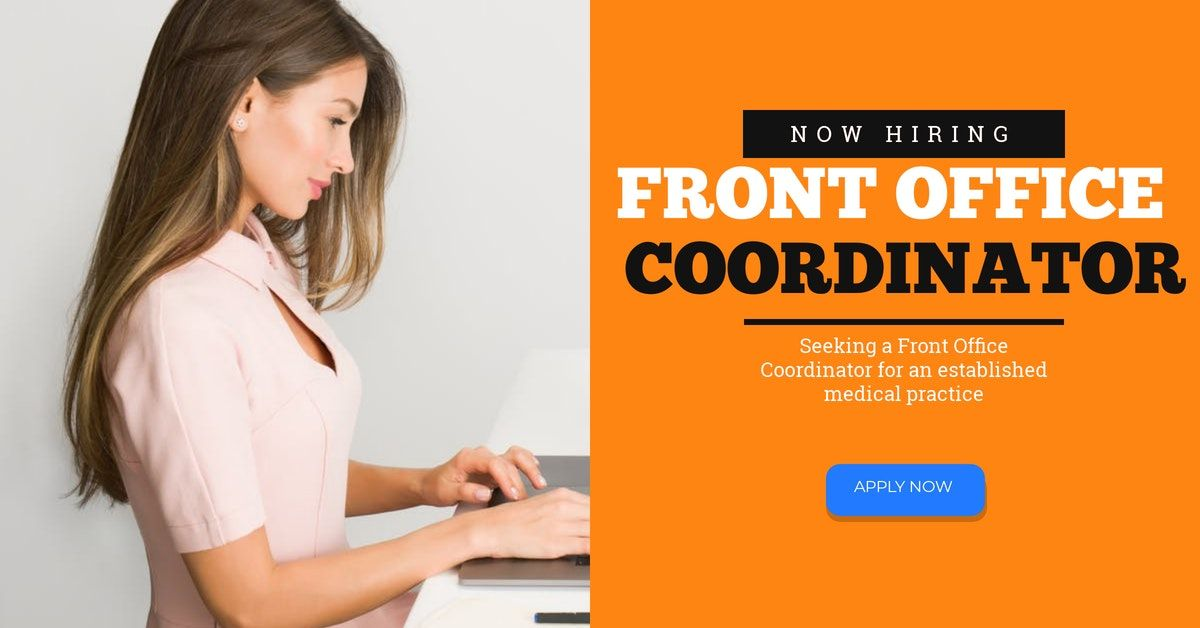 Front Office Coordinator Front office, Medical practice