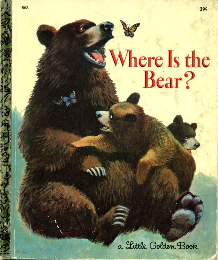 Where Is the Bear? 1967, 1969 edition, story by Betty Hubka and pictures by Mel Crawford ...family copy