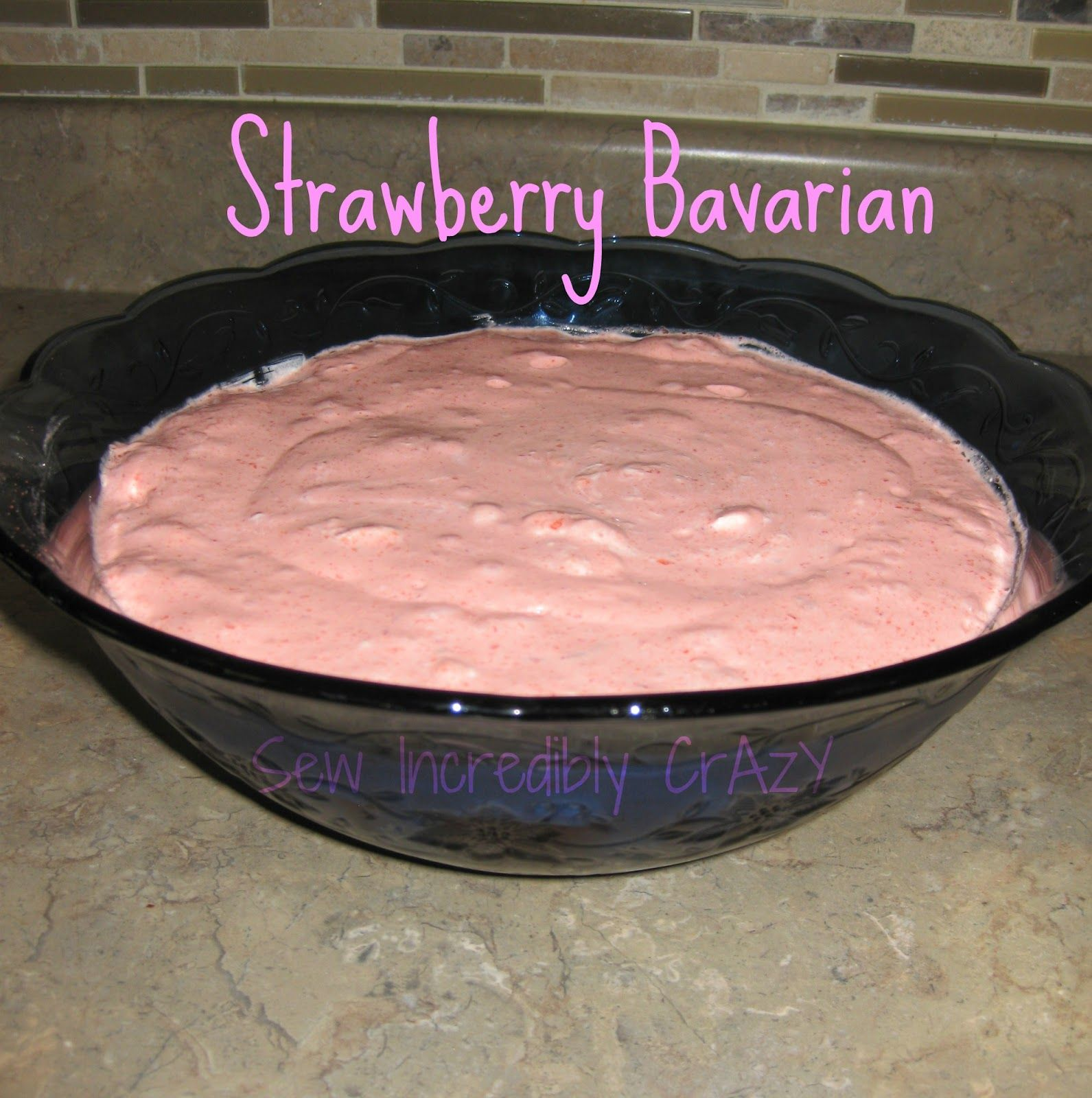 Sew Incredibly Crazy: Strawberry Bavarian