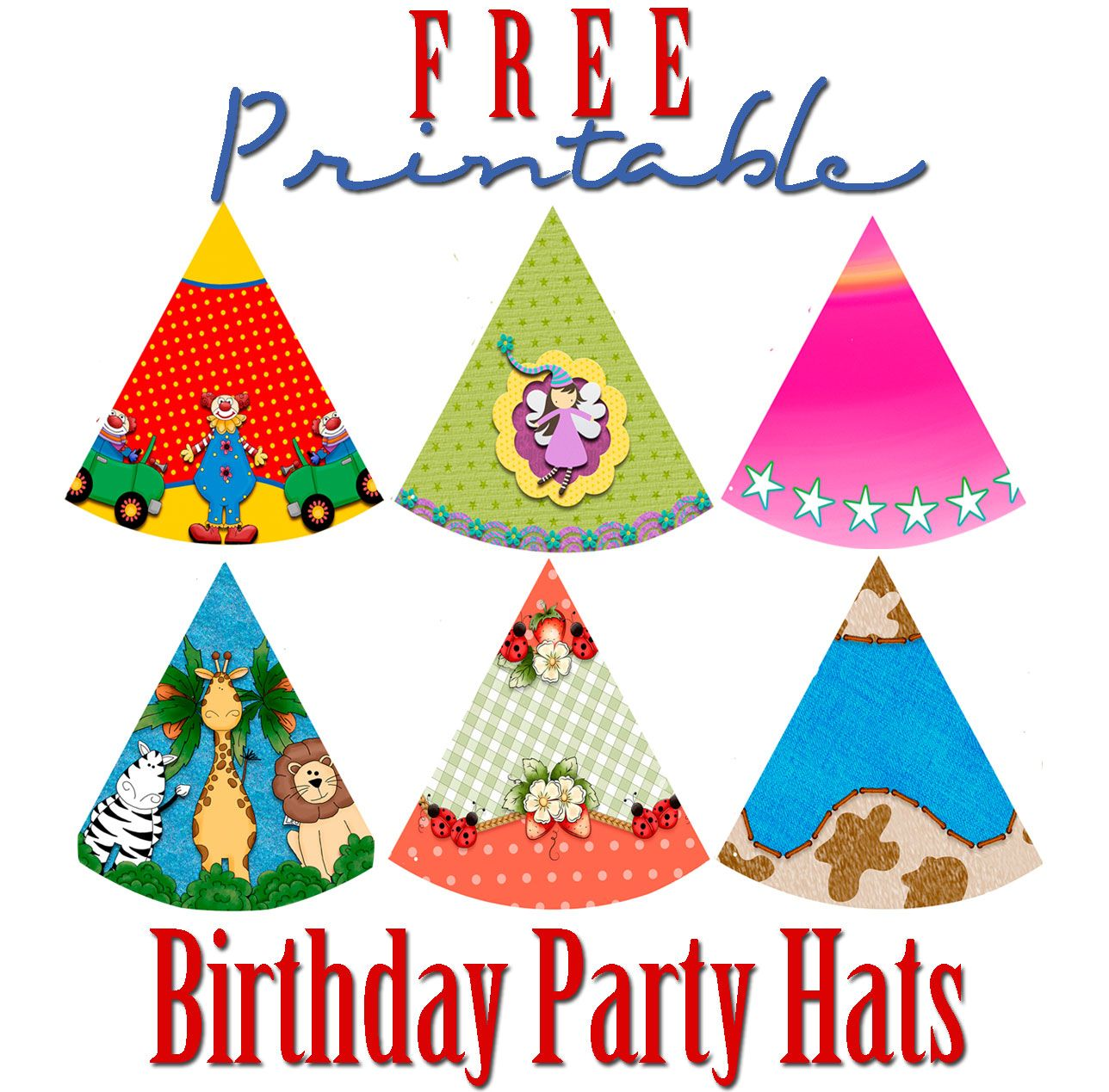 17 best images about birthday printables 17 best images about birthday printables printable party birthday party hats and party printables