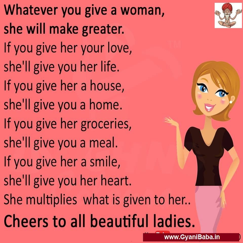 Whatever You Give A Woman She Will Make Greater If You Gyani Baba Funny Pictures Funny Vide Happy Womens Day Quotes Bollywood Love Quotes Womens Day Quotes