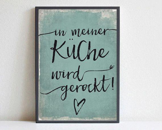 Poster für die küche  In meiner Küche wird gerockt, blau / Poster DIN A4 | Pinterest ...