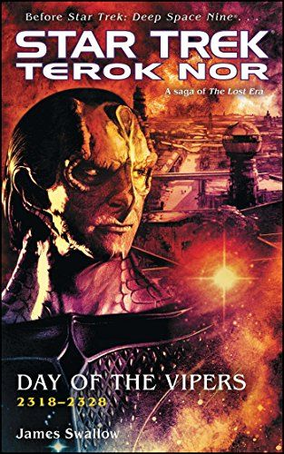 Terok Nor: Day of the Vipers (Star Trek: Deep Space Nine)...