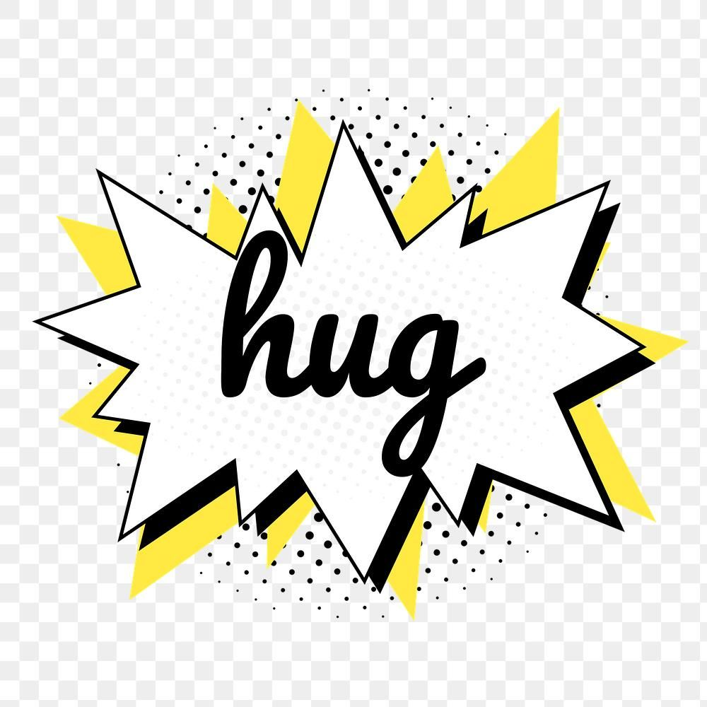 Png Hug Word Speech Bubble Comic Calligraphy Clipart Free Image By Rawpixel Com Baifern