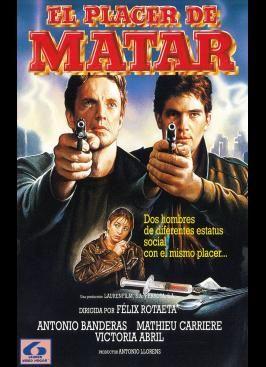 """Antonio Banderas. """"El placer de matar"""" 1988.."""